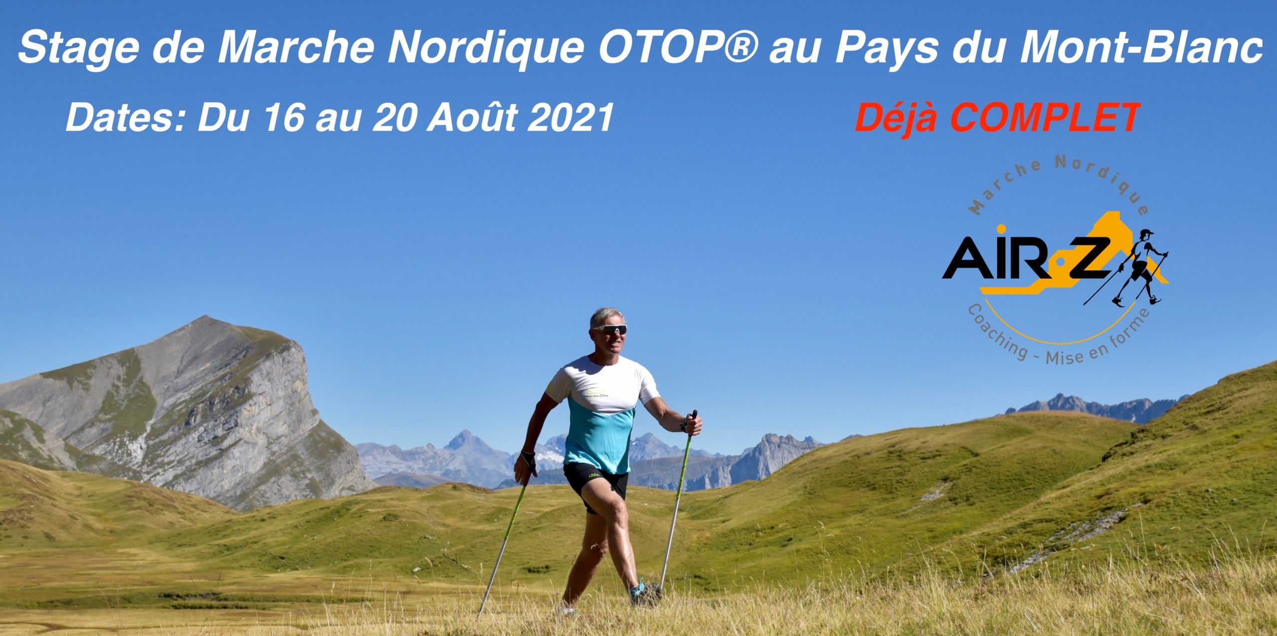 « Au Pays du Mont-Blanc 2021 » Un stage grandiose vous attend…
