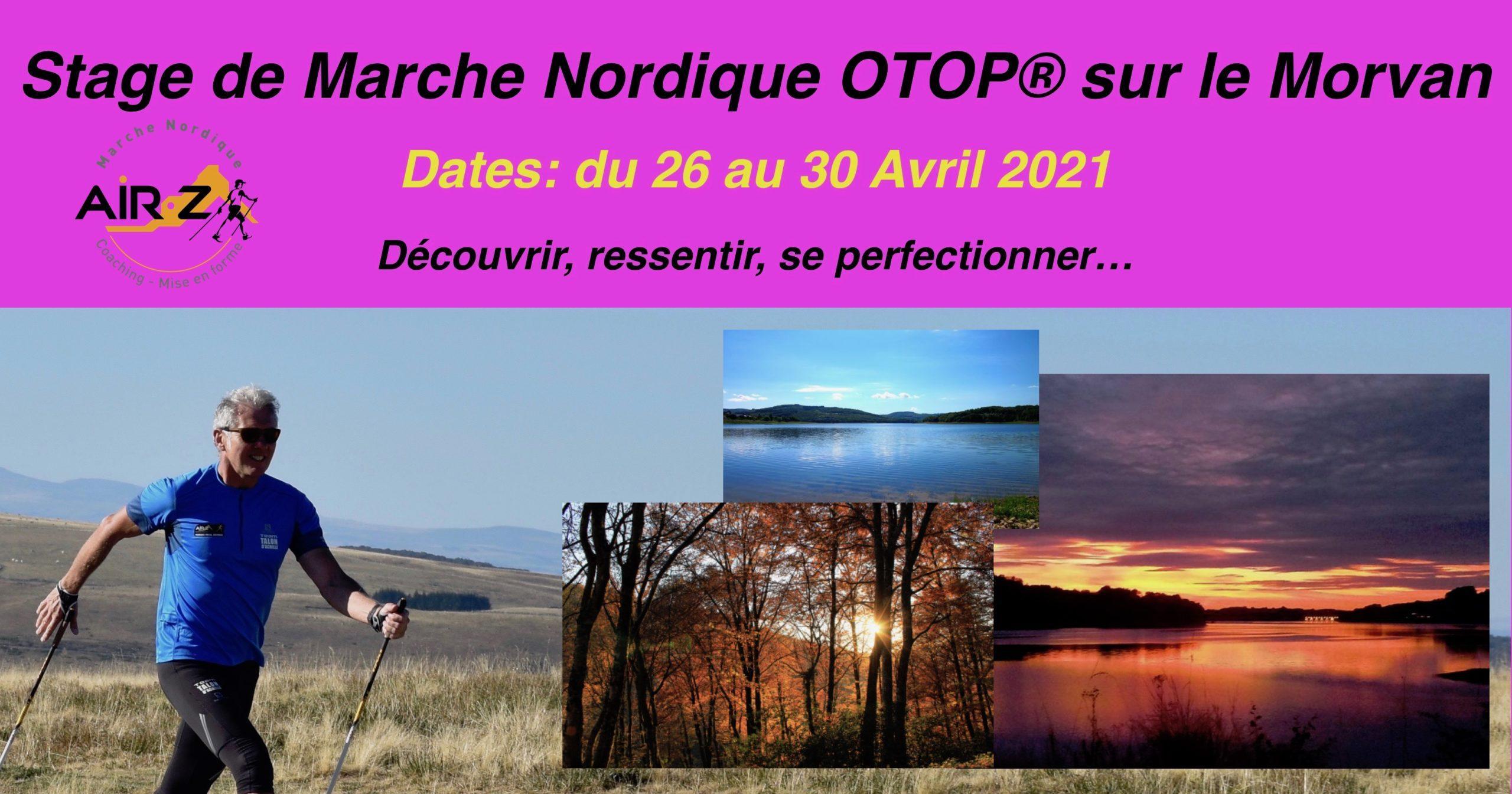 «2021»  Stage de perfectionnement en Marche Nordique OTOP® sur le Morvan